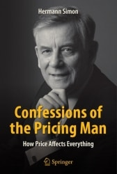 "Das aktuelle Buch von Hermann Simon: ""Confessions of the Pricing Man - How Price Affects Everything"", Springer, 2015"